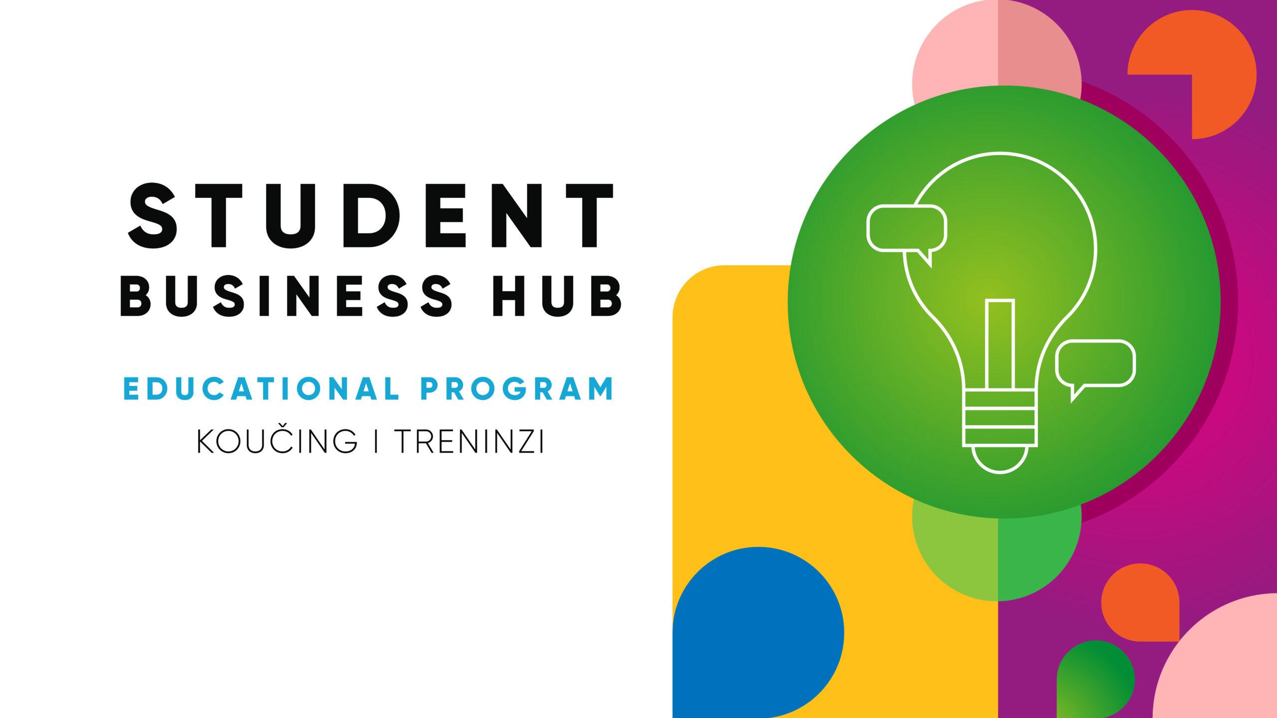 Otvorene prijave za STUDENT BUSINESS HUB